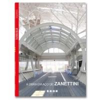 A Obra em Aço de Zanettini