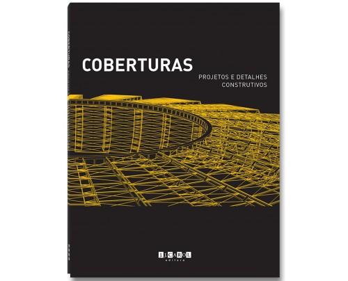 Coberturas - projetos e detalhes construtivos