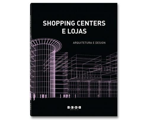 Shopping Centers e Lojas - arquitetura e design